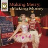 "Two ballet dancers under the text, ""Making Merry, Making Money"""
